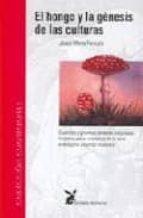 el hongo, y la genesis de las culturas uscaria-josep maria fericgla gonzalez-9788487403156