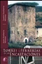 torres y ferrerias de las encartaciones-txomin etxebarria mirones-jesus etxebarria mirones-9788489212756