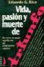 vida, pasion y muerte de triunfo: de como se apago aquella voz de l progresismo español-eduardo garcia rico-9788489644656