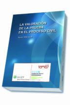 la valoración de la prueba en el proceso civil xavier abel lluch 9788490203156