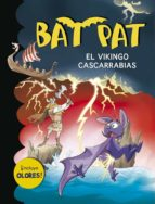 bat pat especial : el vikingo cascarrabias roberto pavanello 9788490430156