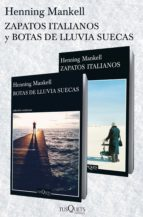zapatos italianos +  botas de lluvia suecas (pack) (ebook)-henning mankell-9788490663356