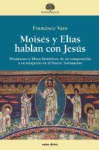 moisés y elías hablan con jesús (ebook)-francisco varo-9788490732656
