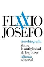 autobiografía: sobre la antiguedad de los judíos-flavio josefo-9788491041856