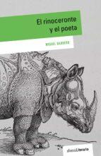 el rinoceronte y el poeta miguel barrero 9788491048756