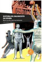 historia del baloncesto en españa (2ª ed.)-carlos jimenez poyato-9788491267256