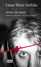 sarna con gusto (refranes, canciones y rastros de sangre 1) (ebook)-cesar perez gellida-9788491290056