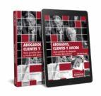 abogados, clientes y juicios-igor yañez velasco-9788491771456