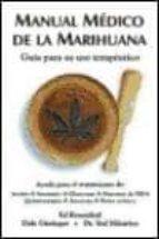 manual medico de la marihuana: guia para su uso terapeutico-9788492100156