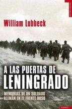 a las puertas de leningrado william lubbeck 9788492567256