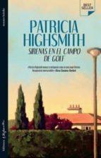 sirenas en el campo de golf-patricia highsmith-9788492682256