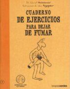 cuaderno de ejercicios para dejar de fumar-charaf abdessemed-9788492716456