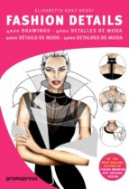 fashion details (plurilingüe ingles - español - frances - portugu es)-elisabetta kuky drudi-9788492810956