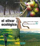 el olivar ecologico manuel pajaron sotomayor 9788493277956