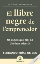 el llibre negre de l emprenedor-fernando trias de bes-9788493573256