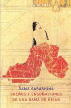 sueños y ensoñaciones de una dama de heian-dama sarashina-9788493576356
