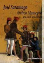 andrea mantegna: un etica, una estetica-jose saramago-9788493837556
