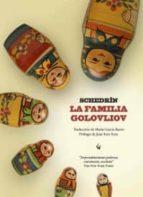 la familia golovliov mijail salttykov schedrin 9788493935856