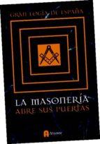 la masoneria abre sus puertas-9788493961756