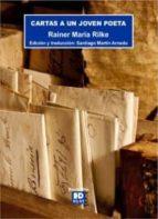 cartas a un joven poeta rainer maria rilke 9788494197956