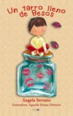 un tarro lleno de besos angela serrano perez 9788494440656