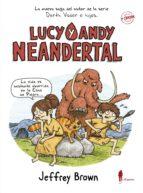 lucy y andy neandertal jeffrey brown 9788494588556