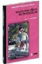 la educacion fisica en la etapa preescolar catalina gonzalez rodriguez 9788495114556