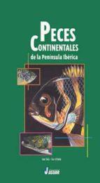 peces continentales de la peninsula iberica jose tola eva infiesta 9788495537256