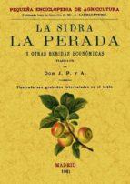 la sidra, la pereda y otras bebidas economicas (ed. facsimilar d e la ed. de madrid, 1901) 9788495636256