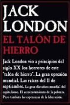 el talon de hierro jack london 9788495786456