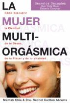 mujer multiorgásmica, la (e-book) (ebook)-mantak chia-rachel carlton abrams-9788495973856