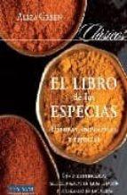 el libro de las especias: hierbas aromaticas y especias-aliza green-9788496054356