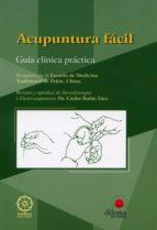 acupuntura facil: guia clinica practica carlos rubio saez 9788496079656
