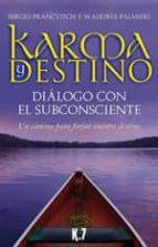 karma y destino: dialogo con el subconsciente ramon plana mitxel mohn 9788496112056