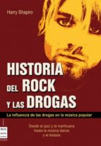 historia del rock y las drogas harry shapiro 9788496222656