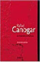 rafael canogar: el paso de la pintura victor nieto alcaide 9788496431256