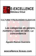 las categorías de género, número y caso en latín. la concordancia (ebook)-agustín ramos guerreira-9788496447356