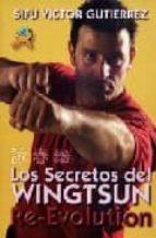 re-evolution: los secretos del wingtsun-victor gutierrez-9788496492356