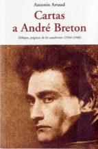 cartas a andre breton antonin artaud 9788497167956