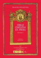 obras completas en prosa vol.v-francisco de quevedo-alfonso rey-9788497404556