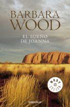 el sueño de joanna barbara wood 9788497594356