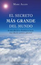 el secreto mas grande del mundo-marc allen-9788497775656