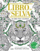 el libro de la selva: un libro para colorear-rudyard kipling-9788498019056