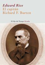 el capitan richard burton edward rice 9788498412956
