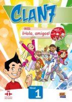 clan 7 con ¡hola, amigos! nivel 1 alumno-9788498485356