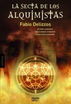 (pe) la secta de los alquimistas-fabio delizzos-9788498778656