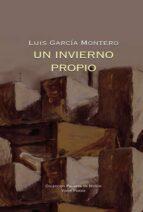 un invierno propio-luis garcia montero-9788498950656