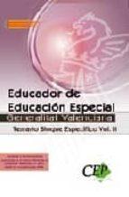 educador de educacion especial generalitat valenciana. temario bl oque especifico vol. ii. 9788499023656