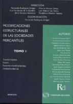 MODIFICACIONES ESTRUCTURALES DE LAS SOCIEDADES MERCANTILES (2 TOM OS)