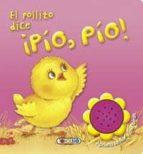 el pollito dice ¡pio, pio!-9788499135656